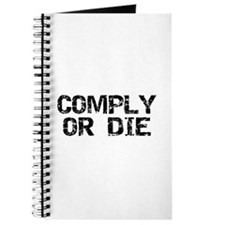 Comply Or Die Journal