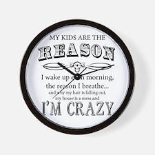 Reason I'm Crazy Wall Clock