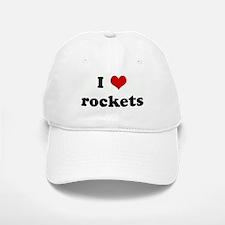 I Love rockets Baseball Baseball Cap