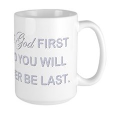 PUT GOD FIRST Mug