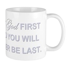 PUT GOD FIRST Small Mug
