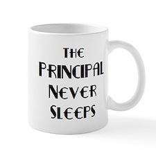 principal never sleeps Mug