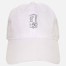 That makes me 50 Baseball Baseball Cap