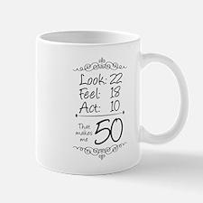That makes me 50 Mug