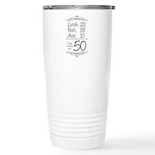 That makes me 50 Thermos Mug
