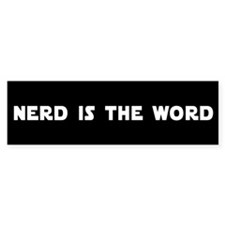NERD IS THE WORD (Bumper)
