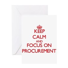 Keep Calm and focus on Procurement Greeting Cards