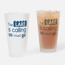 The lake is calling so I must go Drinking Glass