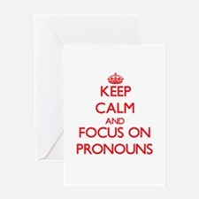 Keep Calm and focus on Pronouns Greeting Cards