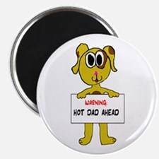 """Warning: Hot Dad Ahead 2.25"""" Magnet (10 pack)"""