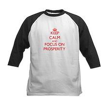 Keep Calm and focus on Prosperity Baseball Jersey