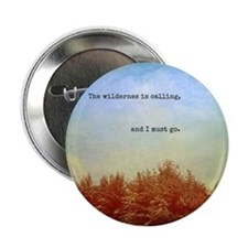 "Wilderness quote 2.25"" Button"
