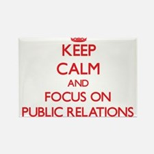 Keep Calm and focus on Public Relations Magnets