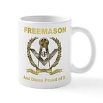 Freemason and damn proud of it Mug