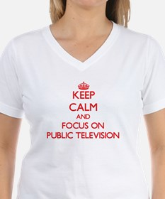 Keep Calm and focus on Public Television T-Shirt