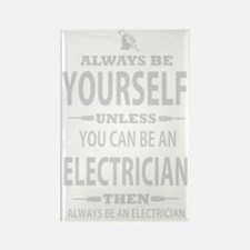 Always Be Yourself Rectangle Magnet