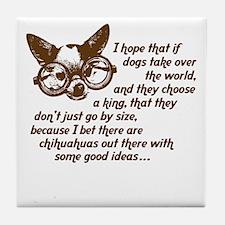 Chihuahua King Tile Coaster