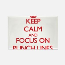 Keep Calm and focus on Punch Lines Magnets