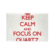 Keep Calm and focus on Quartz Magnets