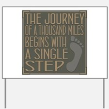 The Journey Yard Sign