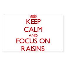 Keep Calm and focus on Raisins Decal