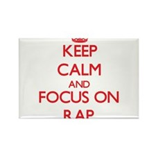 Keep Calm and focus on Rap Magnets