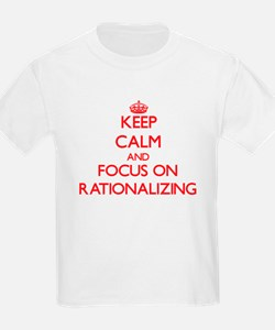 Keep Calm and focus on Rationalizing T-Shirt