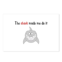 The shark made me do it Postcards (Package of 8)