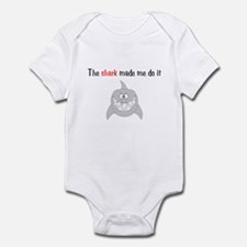 The shark made me do it Infant Bodysuit
