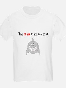 The shark made me do it T-Shirt