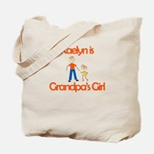 Kaelyn is Grandpa's Girl Tote Bag