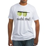 Sushi Me Fitted T-Shirt