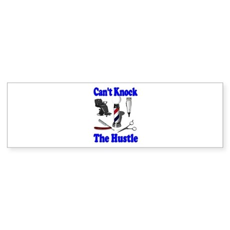Cant Knock The Hustle-Blue Bumper Sticker