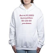 DON'T BE PUSHED Women's Hooded Sweatshirt