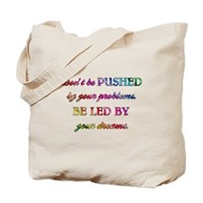 DON'T BE PUSHED Tote Bag