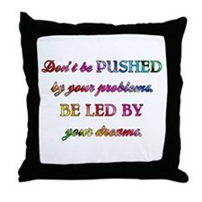 DON'T BE PUSHED Throw Pillow