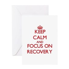 Keep Calm and focus on Recovery Greeting Cards