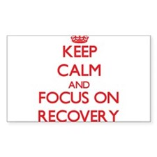 Keep Calm and focus on Recovery Decal