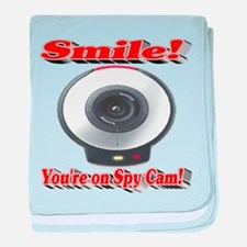 Smile! You're on Spy Cam! baby blanket