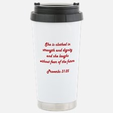 PROVERBS 31:25 Travel Mug