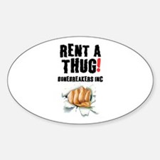 RENT A THUG - BALLBREAKERS INC! Decal