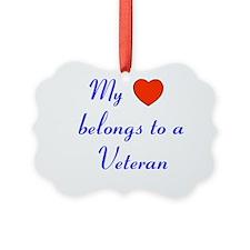 My Heart Belongs to a Veteran Ornament