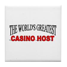 """The World's Greatest Casino Host"" Tile Coaster"