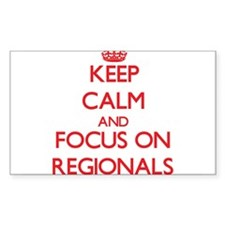 Keep Calm and focus on Regionals Decal