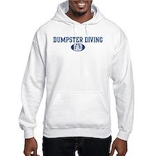 Dumpster Diving dad Hoodie