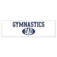 Gymnastics dad Bumper Bumper Sticker
