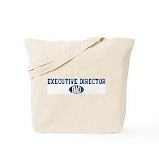 Executive Director dad Tote Bag