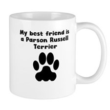 My Best Friend Is A Parson Russell Terrier Mugs