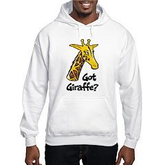 Got Giraffe? Hoodie