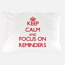Unique Reminder Pillow Case